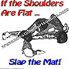 If the Shoulders are Flat ....